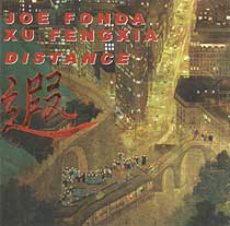 Joe Fonda/Xu Fengxia: Distance
